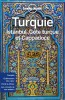 Lonely Planet - Guide - Turquie, Istanbul, côte turque et Cappadoce