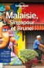 Lonely Planet - Guide - Malaisie, Singapour et Brunei