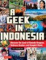 Tutle Publishing - Livre en anglais - A geek in Indonesia